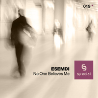 Esemdi - No One Believes Me