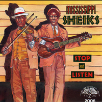 Mississippi Sheiks - Stop and Listen