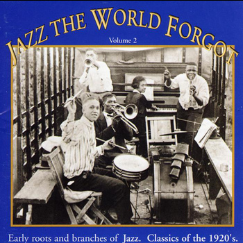 Various Artists - Jazz The World Forgot  Vol. 2