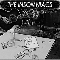 The Insomniacs - All We Know (Explicit)