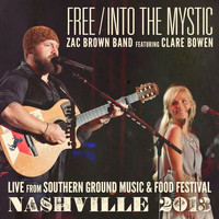 Zac Brown Band - Free / Into The Mystic (feat. Clare Bowen)