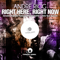 André Rigg - Right Here, Right Now