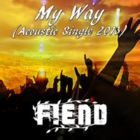 Fiend - My Way (Accoustic Version)