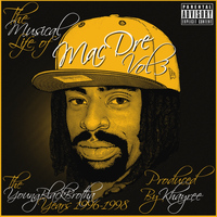 Mac Dre - The Musical Life of Mac Dre Vol 3 - The Young Black Brotha Years: 1996-1998 (Explicit)