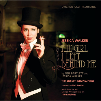 Jessica Walker - The Girl I Left Behind Me (Original Cast Recording)