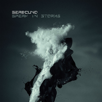 Seabound - Speak in Storms (Deluxe)