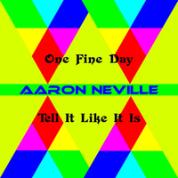 Aaron Neville - One Fine Day