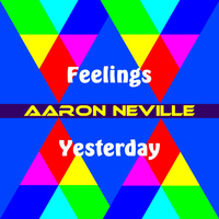 Aaron Neville - Feelings