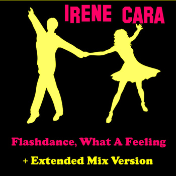 Irene Cara - Flashdance, What a Feeling