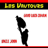 Les Vautours - Good Luck Charm