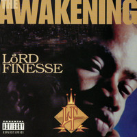Lord Finesse - The Awakening (Explicit)