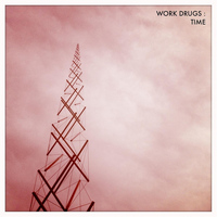 Work Drugs - Time