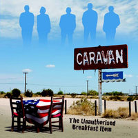 Caravan - The Unauthorized Breakfast Item