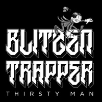 Blitzen Trapper - Thirsty Man - Single