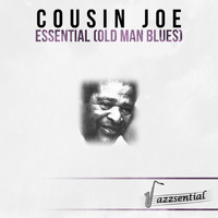Cousin Joe - Essential (Old Man Blues) [Live]