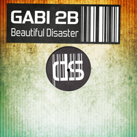 Gabi 2B - Beautiful Disaster - Single