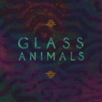 Glass Animals - Glass Animals (Explicit)