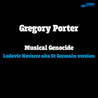 Gregory Porter - Musical Genocide (Remix)