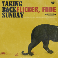 Taking Back Sunday - Flicker, Fade - Single