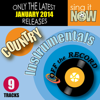 Off The Record Instrumentals - Jan 2014 Country Hits Instrumentals