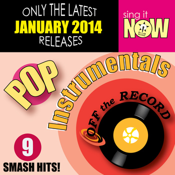 Off The Record Instrumentals - Jan 2014 Pop Hits Instrumentals