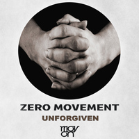 Zero Movement - Unforgiven