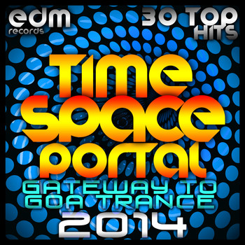 Various Artists - Time Space Portal, Vol. 1 (Gateway to Goa Trance)