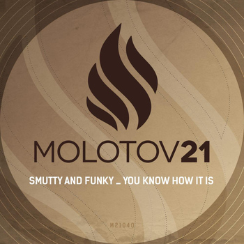 Smutty and Funky - You Know How It Is