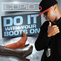 Cupid - Do It With Your Boots On