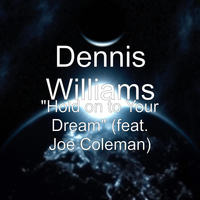 "Joe Coleman - ""Hold on to Your Dream"" (feat. Joe Coleman)"