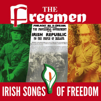 The Freemen - Irish Songs of Freedom