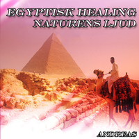 Andreas - Egyptisk Healing Naturens Ljud