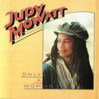 Judy Mowatt - Only A Woman