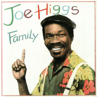 Joe Higgs - Family