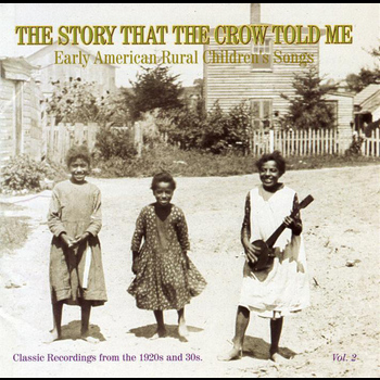 Various Artists - The Story That The Crow Told Me, Vol. 2