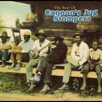 Cannon's Jug Stompers - The Best Of Cannon's Jug Stompers