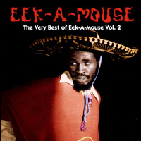 Eek-A-Mouse - The Very Best Of Eek-A-Mouse Volume 2