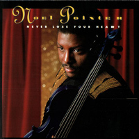 Noel Pointer - Never Lose Your Heart