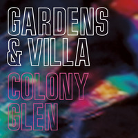 Gardens & Villa - Colony Glen