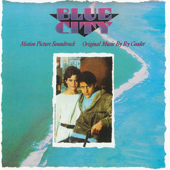 Ry Cooder - Blue City Motion Picture Soundtrack