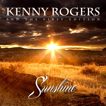 Kenny Rogers And The First Edition - Sunshine