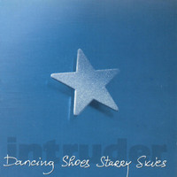 Intruder - Dancing shoes, starry skies