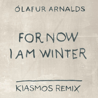 Ólafur Arnalds - For Now I Am Winter (Kiasmos Remix)