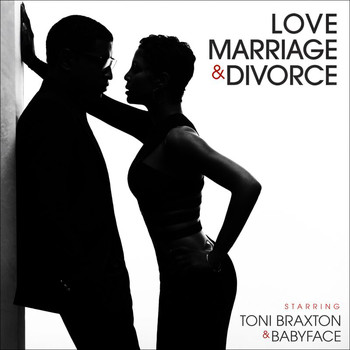 Toni Braxton - Love, Marriage‎ & Divorce