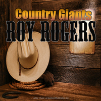 Roy Rogers - Country Giants