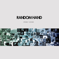 RANDOM HAND - Inhale / Exhale (Explicit)