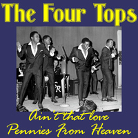 The Four Tops - Ain't That love