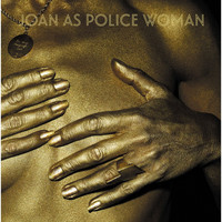 Joan As Police Woman - Holy City