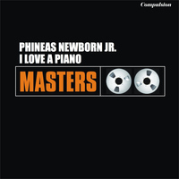 Phineas Newborn Jr. - I Love a Piano