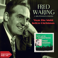 FRED WARING & HIS PENNSYLVANIANS - 'twas The Night Before Christmas, Pt. 1 & Pt. 2 (Original Shellac Single 1950)